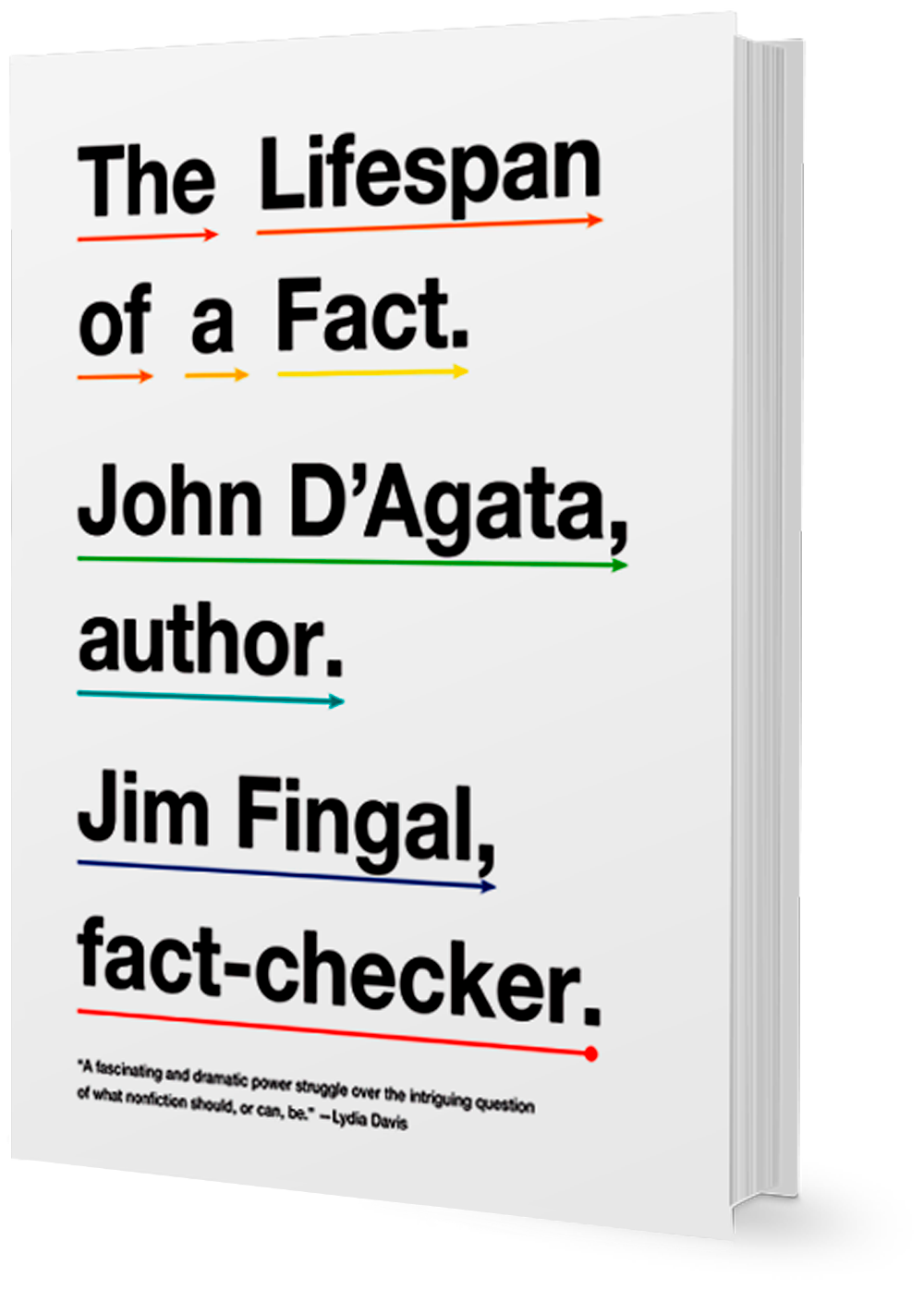 John D'agata: Lifespan of a Fact cover image